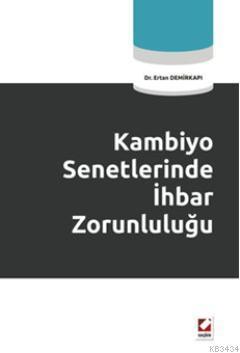 Kambiyo Senetlerinde İhbar Zorunluluğu