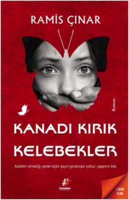 Kanadı Kırık Kelebekler Ramis Çınar