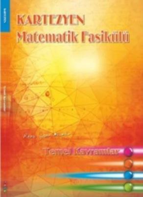 Kartezyen Matematik Fasikülü Temel Kavramlar-YENİ