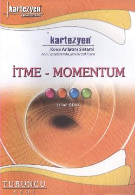 Kartezyen Turuncu Fizik 15 İtme-Momentum