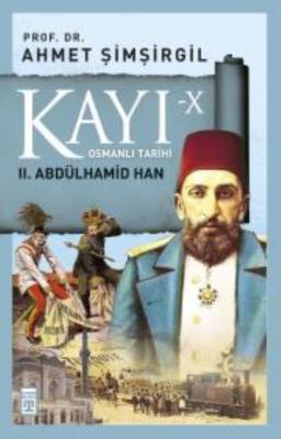 Kayı X - II. Abdülhamid Han
