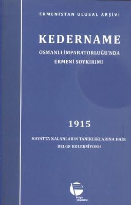Kedername 1915 - Osmanlı İmparatorluğunda Ermeni Soykırımı
