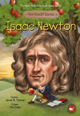 Kim Kimdi Serisi - Isaac Newton