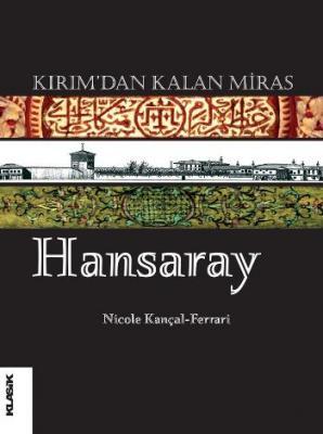 Kırımdan Kalan Miras: Hansaray