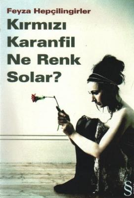 Kırmızı Karanfil Ne Renk Solar?