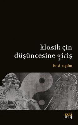 Klasik Çin Düşüncesine Giriş