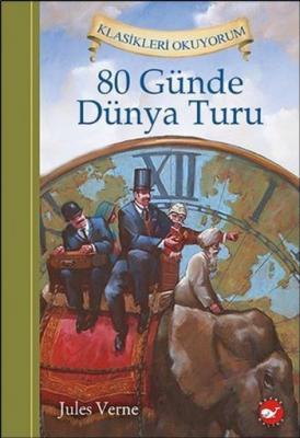 Klasikleri Okuyorum-80 Günde Dünya Turu