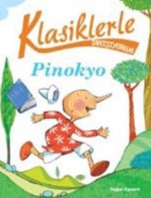 Klasiklerle Tanışıyorum-Pinokyo