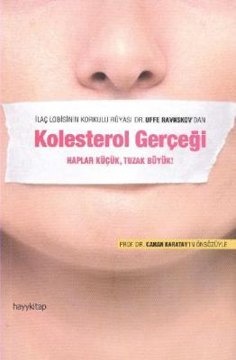 Kolesterol Gerçeği,Uffe Ravnskov
