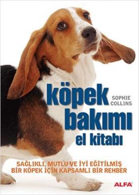 Köpek Bakımı El Kitabı,Sophie Collins