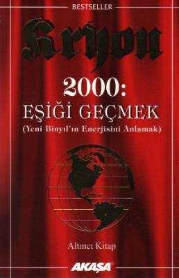 Kryon-06: 2000: Eşiği Geçmek
