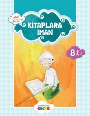 Küçük Akif Amentüyü Öğreniyor-Kitaplara İman Ahmet Efe