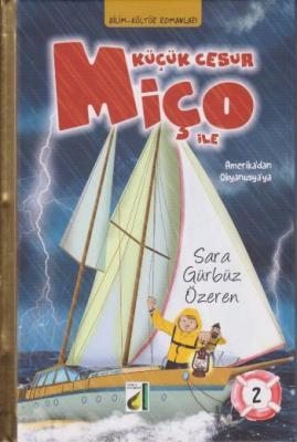 Küçük Cesur Miço İle Amerikadan Okyanusyaya -2