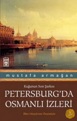 Kuğunun Son Şarkısı Petersburgda Osmanlı İzleri