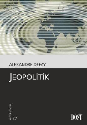 Kültür Kitaplığı 027 Jeopolitik