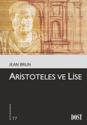 Kültür Kitaplığı 077 Aristoteles ve Lise