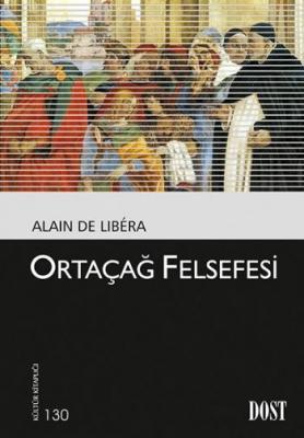 Kültür Kitaplığı 130 Ortaçağ Felsefesi