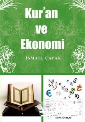 Kur'an ve Ekonomi İsmail Çapak