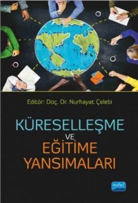 Küreselleşme ve Eğitime Yansımaları