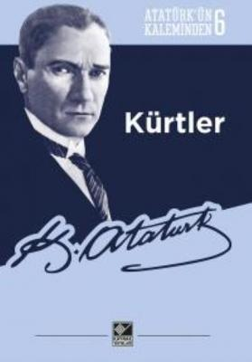 Kürtler-Atatürkün Kaleminden 6