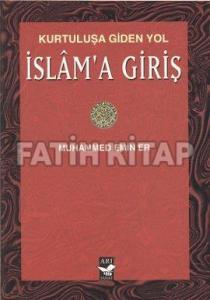 Kurtuluşa Giden Yol İslam'a Giriş(Cep Boy) %35 indirimli Muhammed Emin