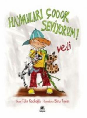 Lili ve Yedi Çocuğu: Veli. Hayvanları Çoook Seviyorum!