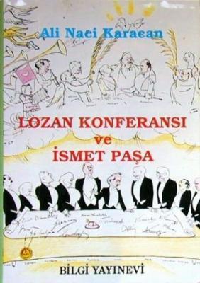 Lozan Konferansı Ve İsmet Paşa