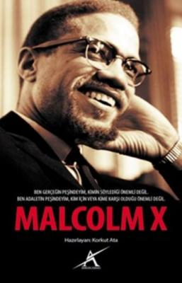 Malcolm X,Korkut Ata