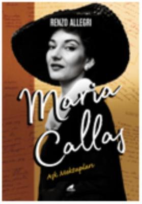 Maria Callas-Aşk Mektupları
