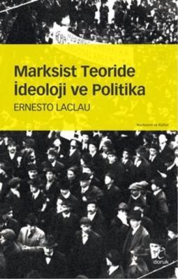 Marksist Teoride İdeoloji ve Politika,Ernesto Laclau