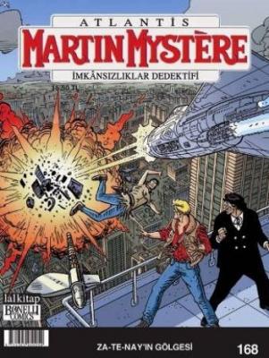 Martin Mystere İmkansızlıklar Dedektifi Sayı 168 Za-Te-Nayın Gölgesi