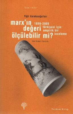 Marx'ın Değeri Ölçülebilir mi? Yiğit Karahanoğulları
