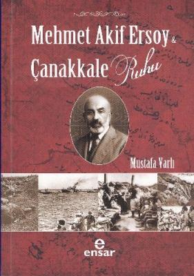 Mehmet Akif Ersoy Çanakkale Ruhu