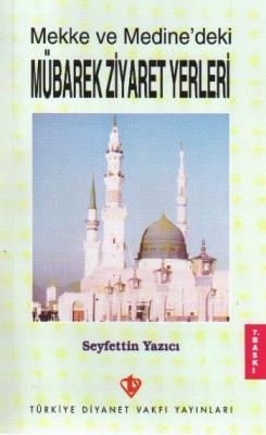 Mekke ve Medine'deki Mübarek Ziyaret Yerleri