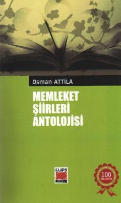 Memleket Şiirleri Antolojisi (O.Attilla)