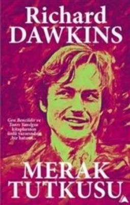 Merak Tutkusu,Richard Dawkins