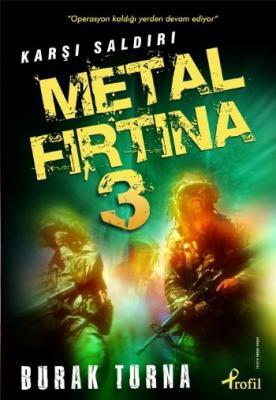 Metal Fırtına 3 Karşı Saldırı