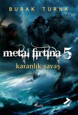 Metal Fırtına-5: Karanlık Savaş