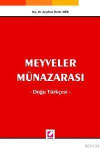 Meyveler Münazarası, Doğu Türkçesi