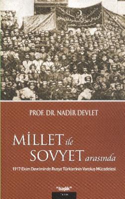 Millet İle Sovyet Arasında & 1917 Ekim Devriminde