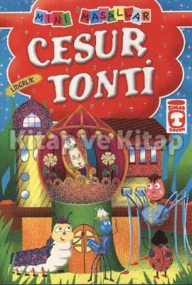 Mini Masallar - Cesur Tonti