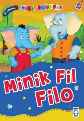 Minik Fil Filo – Beden Dili / Mini Masallar