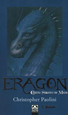 Miras Üçlemesi Kitap-I: Eragon (Ejderha Süvarileri'nin Mirası)