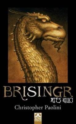 Miras Üçlemesi Kitap-III: Brisingr (Ateş Kılıcı)