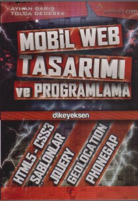 Mobil Web Tasarımı ve Programlama,Ayhan Barış