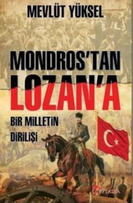 Mondros'tan Lozan'a