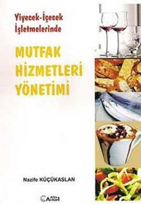 Mutfak Hizmetleri Yönetimi