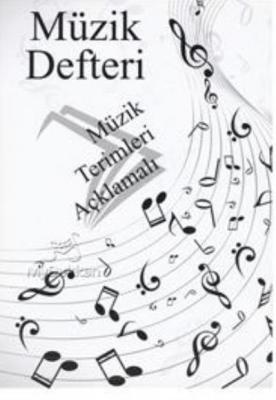 Müzik Defteri-Müzik Terimleri Açıklamalı
