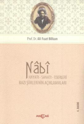 Nabi (Hayatı, Sanatı, Eserleri)