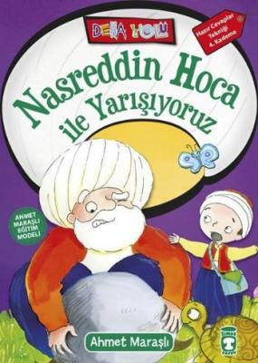 Nasreddin Hoca İle Yarışıyoruz